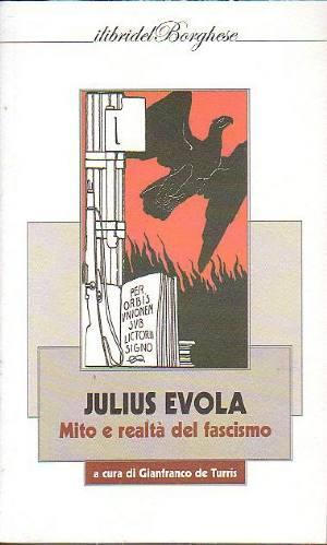 Evola e il fascismo
